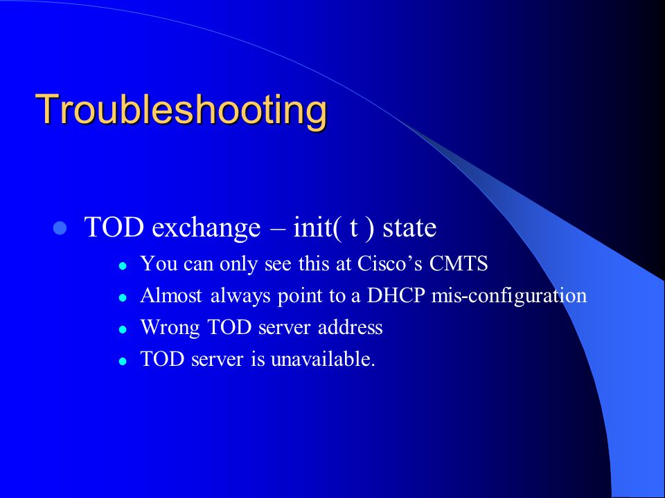 Troubleshooting TOD exchange – init( t ) state