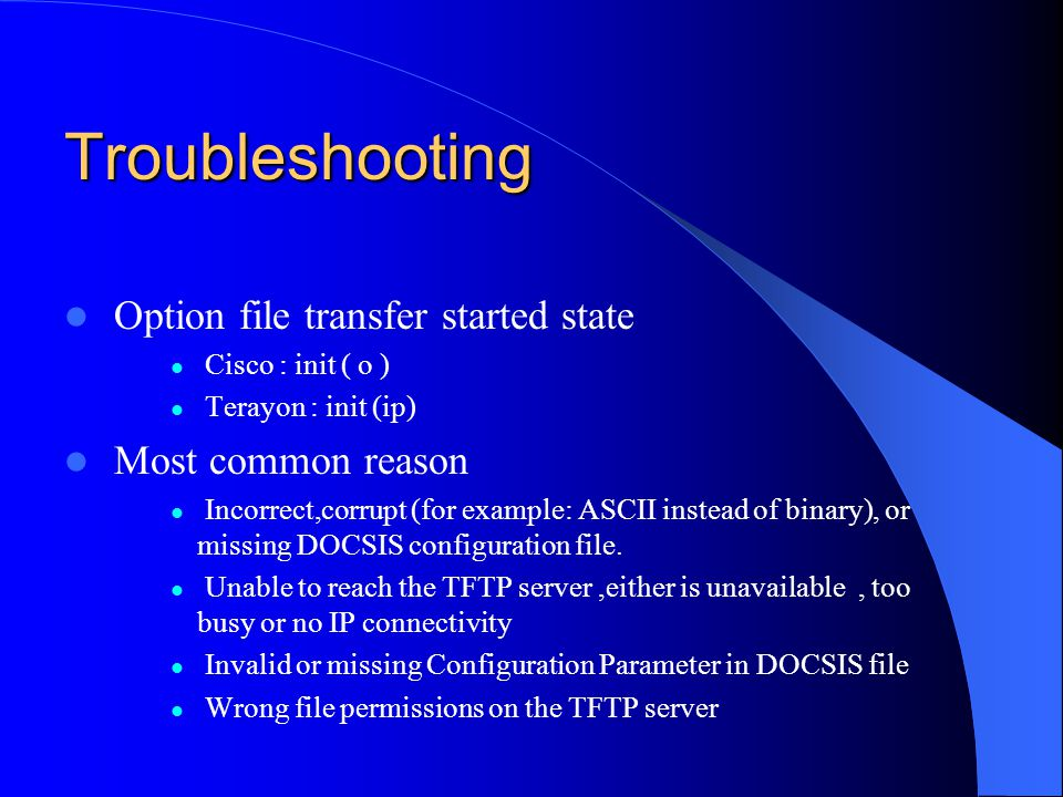 Troubleshooting Option file transfer started state Most common reason