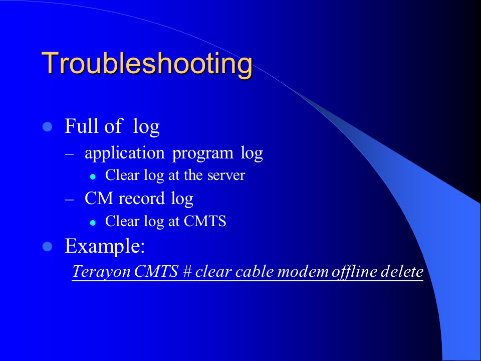 Troubleshooting Full of log Example: application program log