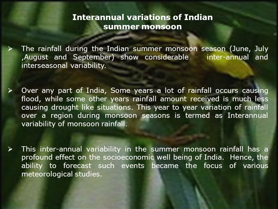 Interannual variations of Indian summer monsoon