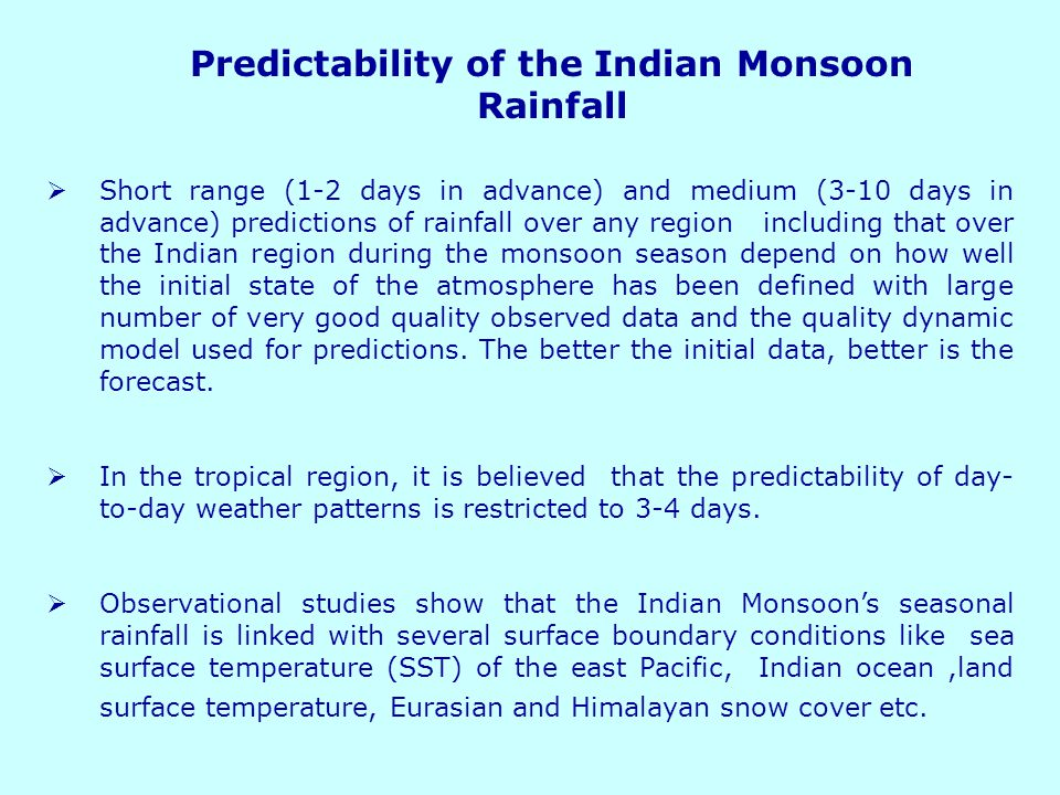Predictability of the Indian Monsoon Rainfall