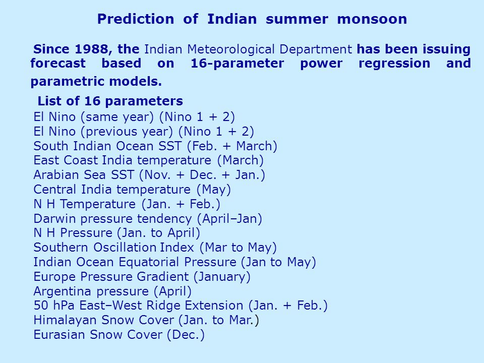 Prediction of Indian summer monsoon