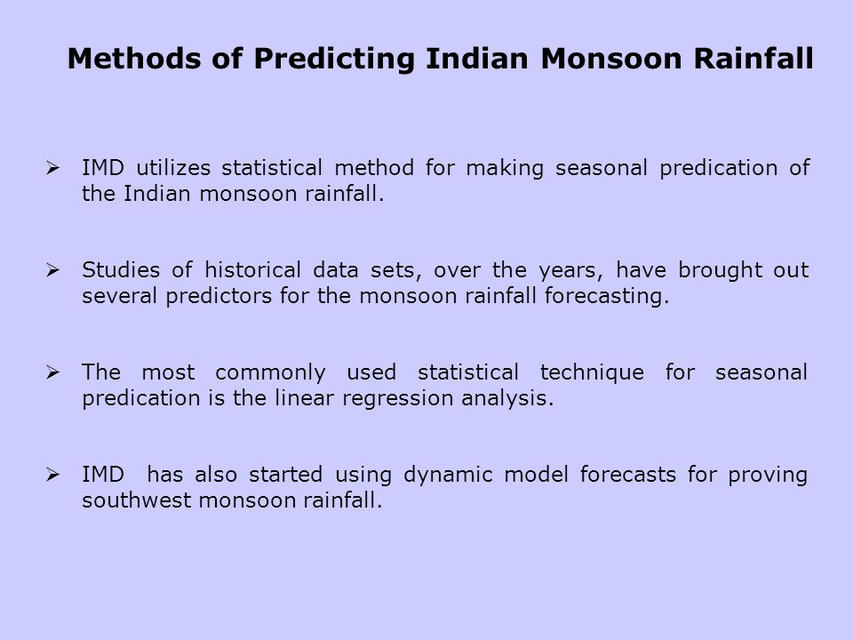 Methods of Predicting Indian Monsoon Rainfall