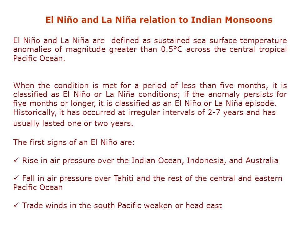El Niño and La Niña relation to Indian Monsoons