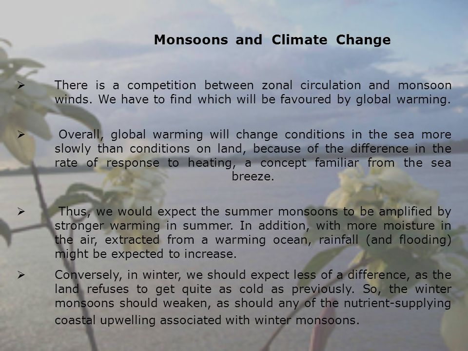 Monsoons and Climate Change