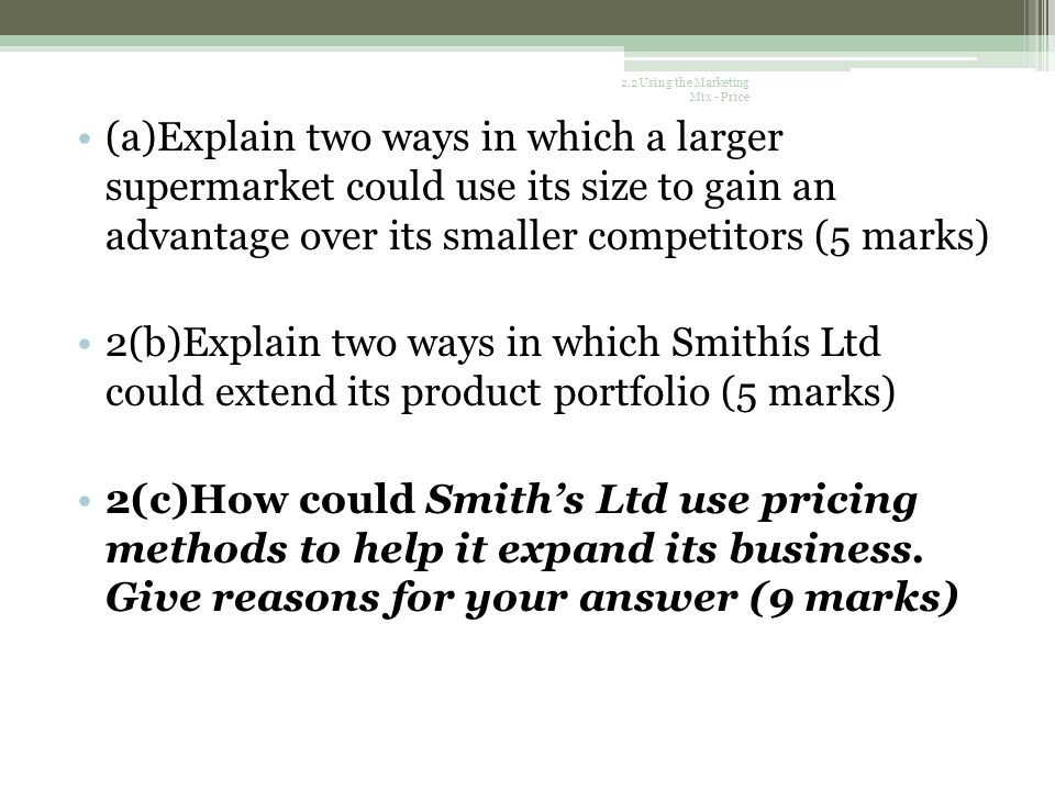 2.2 Using the Marketing Mix - Price