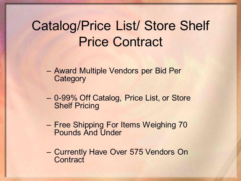 Catalog/Price List/ Store Shelf Price Contract