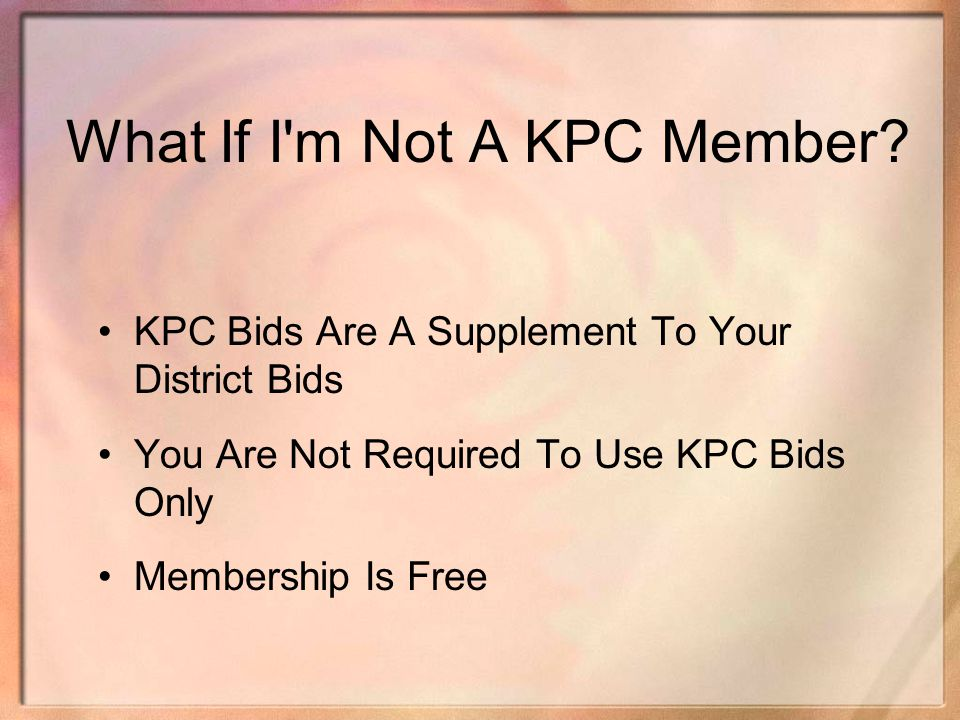 What If I m Not A KPC Member