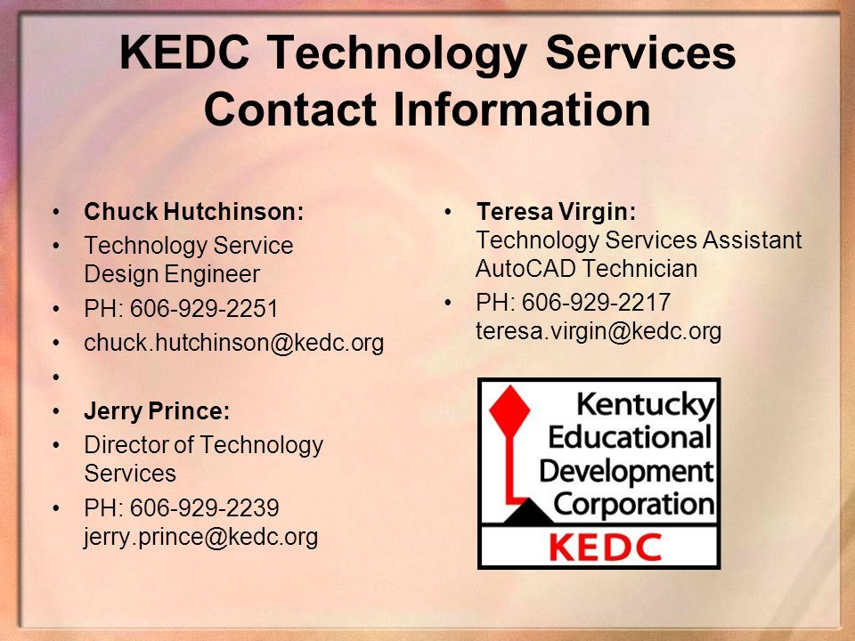 KEDC Technology Services Contact Information Chuck Hutchinson: Technology Service Design Engineer.