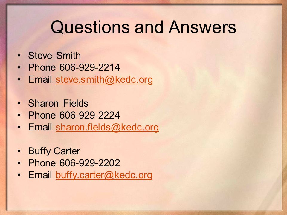 Questions and Answers Steve Smith Phone 606-929-2214