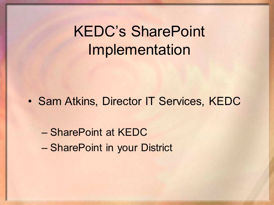 KEDC's SharePoint Implementation