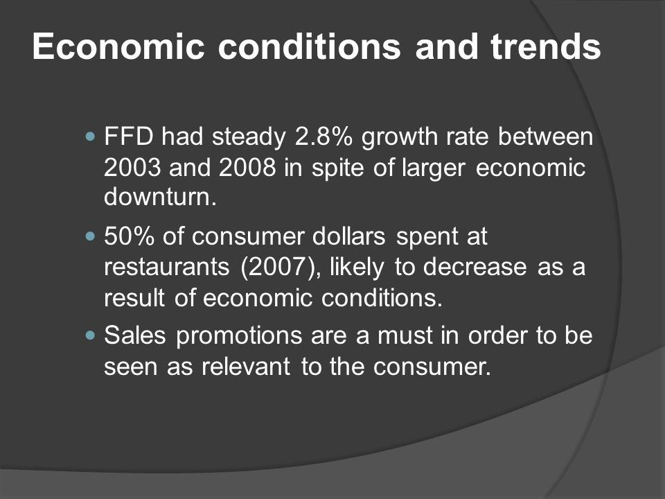 Economic conditions and trends