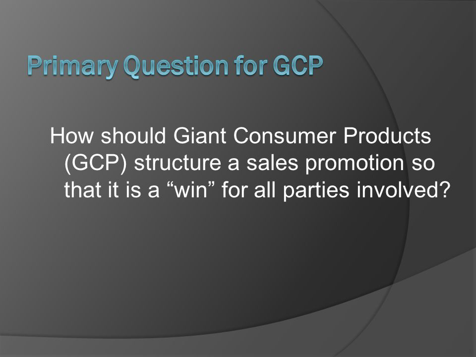Primary Question for GCP
