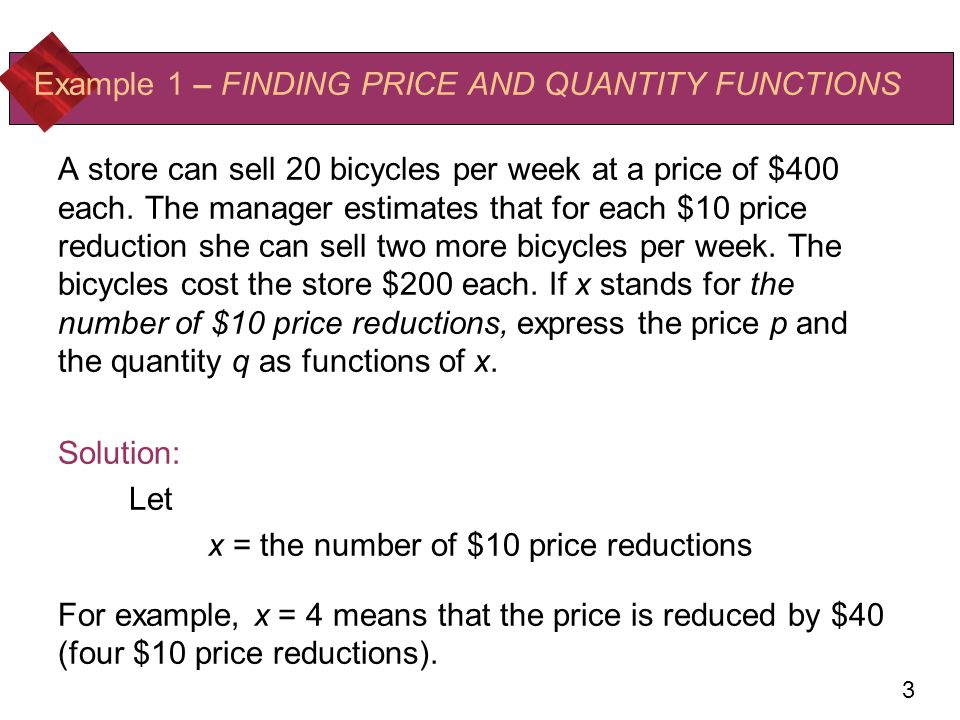 Example 1 – FINDING PRICE AND QUANTITY FUNCTIONS
