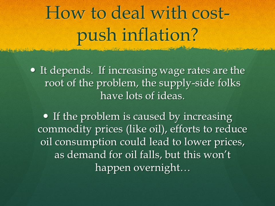 How to deal with cost-push inflation