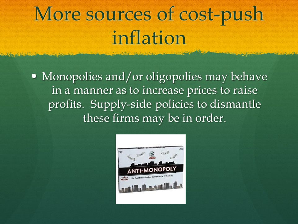 More sources of cost-push inflation