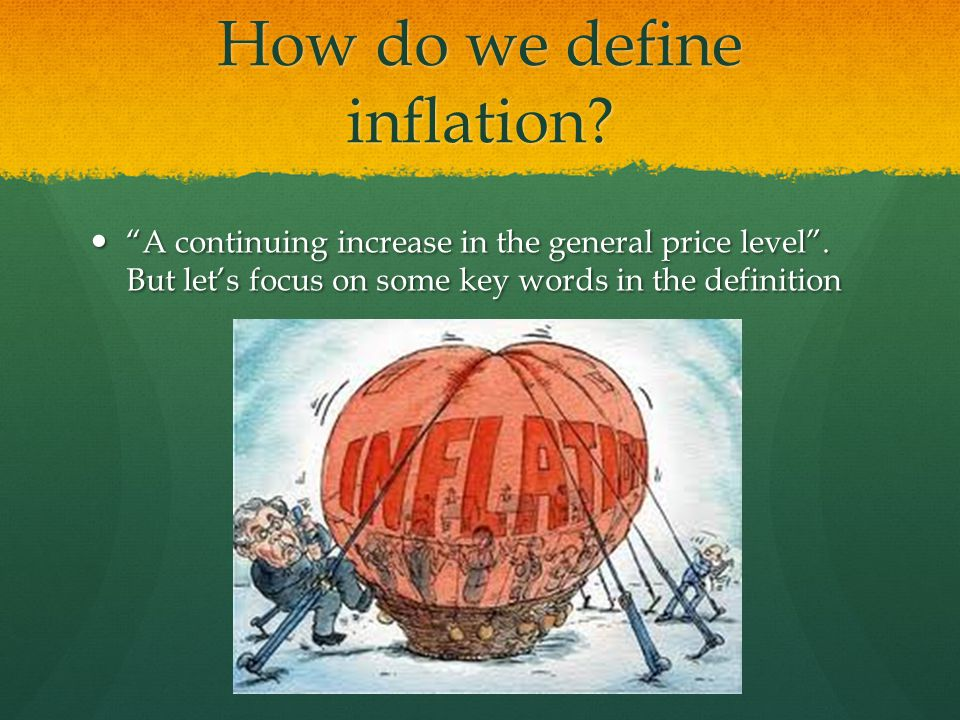 How do we define inflation