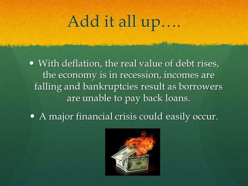 A major financial crisis could easily occur.