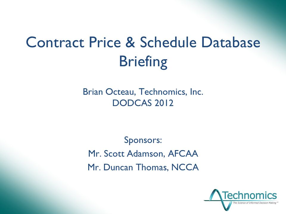 Contract Price & Schedule Database Briefing