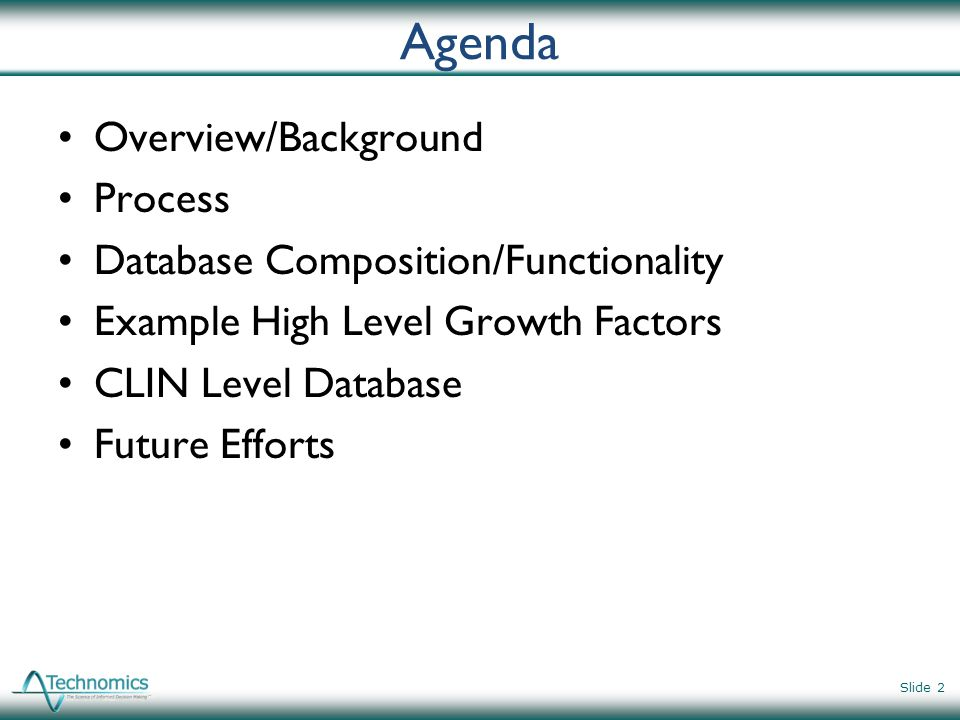 Agenda Overview/Background Process Database Composition/Functionality
