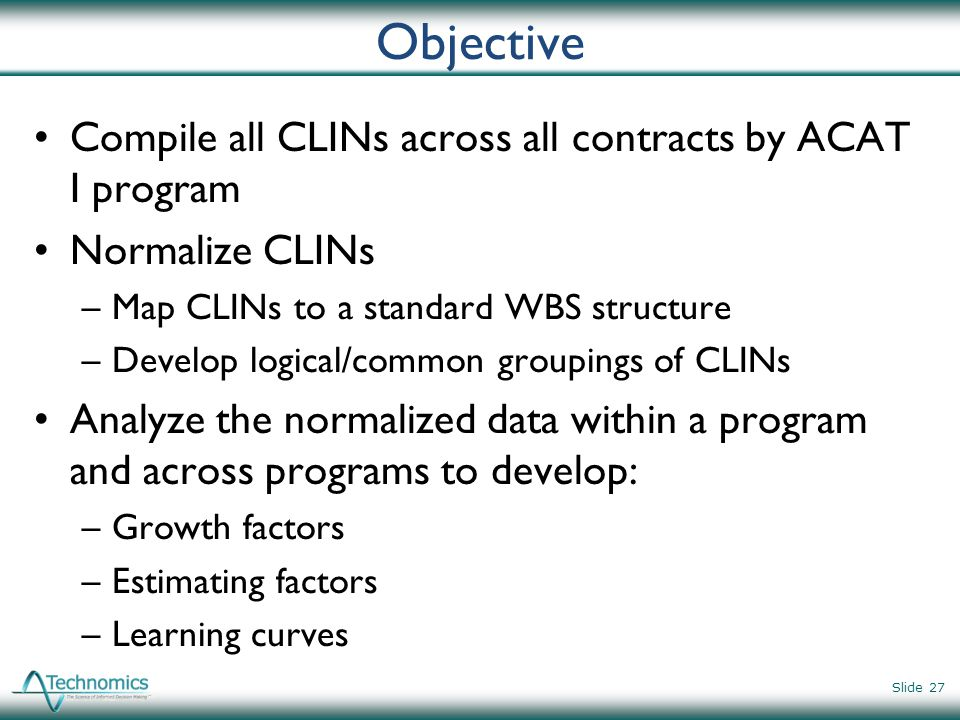 Objective Compile all CLINs across all contracts by ACAT I program