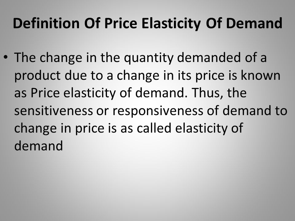 Definition Of Price Elasticity Of Demand