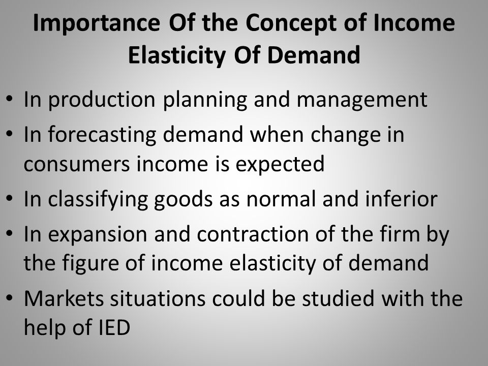 Importance Of the Concept of Income Elasticity Of Demand
