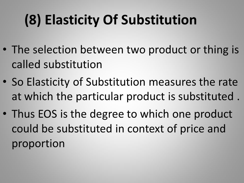 (8) Elasticity Of Substitution