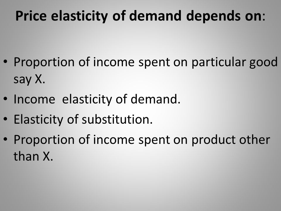 Price elasticity of demand depends on: