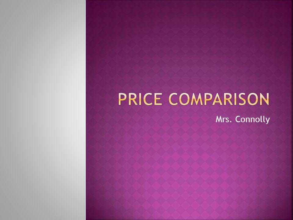 Price Comparison Mrs. Connolly