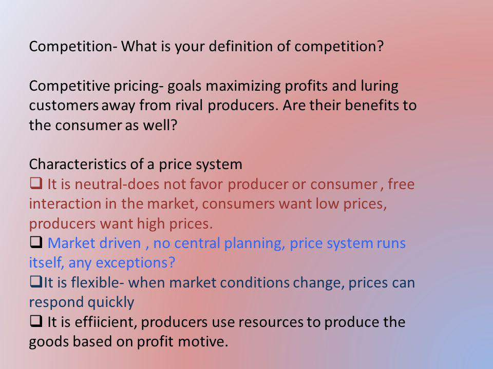 Competition- What is your definition of competition