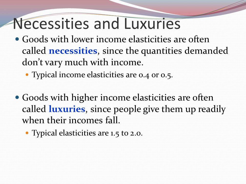 Necessities and Luxuries