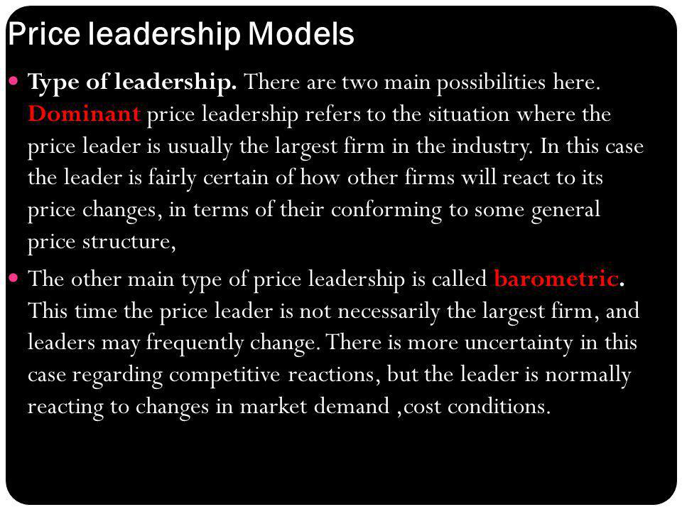 : Price leadership Models