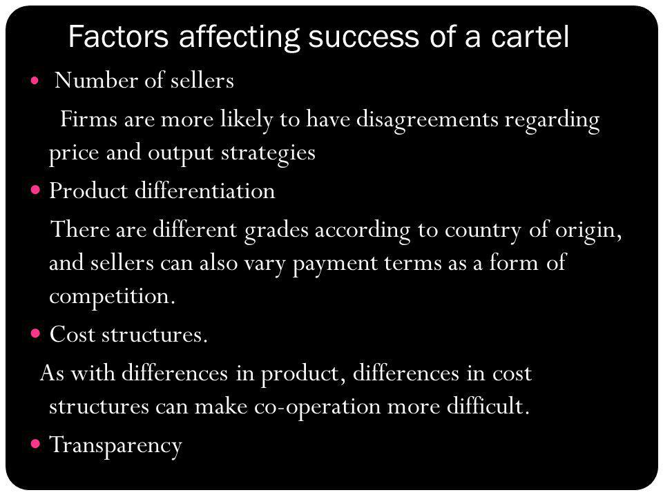 Factors affecting success of a cartel
