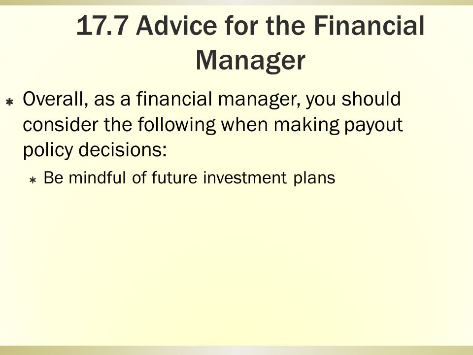 17.7 Advice for the Financial Manager