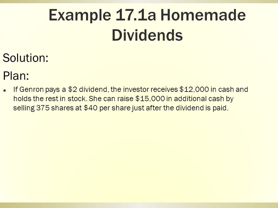 Example 17.1a Homemade Dividends