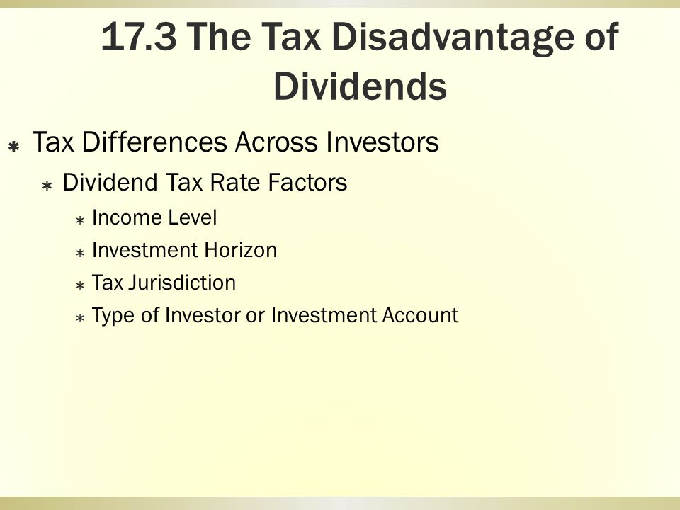 17.3 The Tax Disadvantage of Dividends