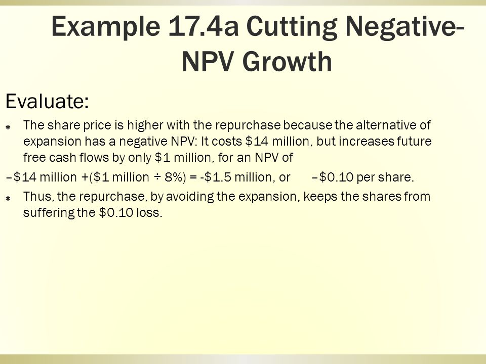 Example 17.4a Cutting Negative-NPV Growth