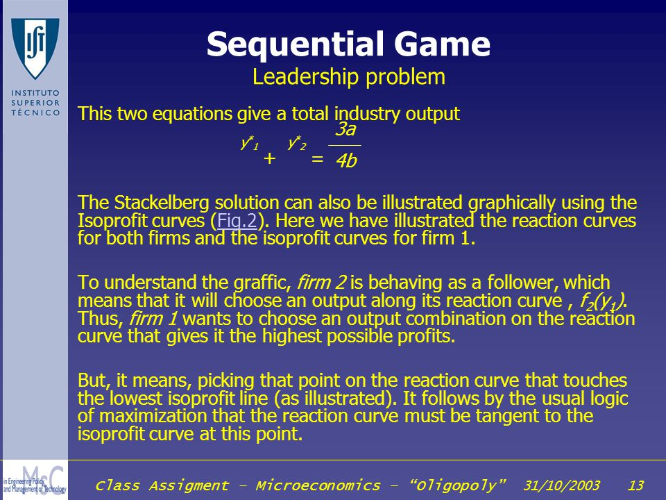 Sequential Game Leadership problem