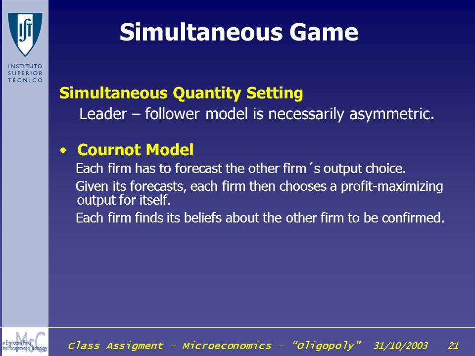 Simultaneous Game Simultaneous Quantity Setting