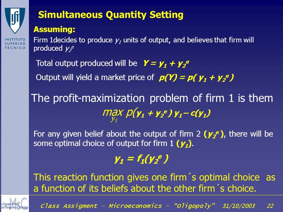 The profit-maximization problem of firm 1 is them