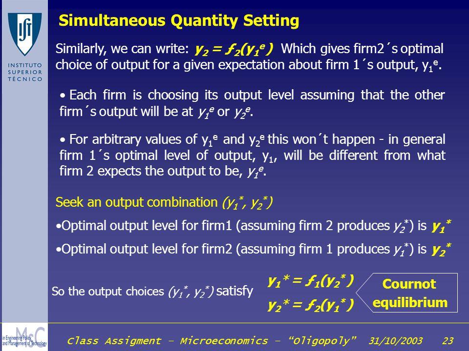 Simultaneous Quantity Setting