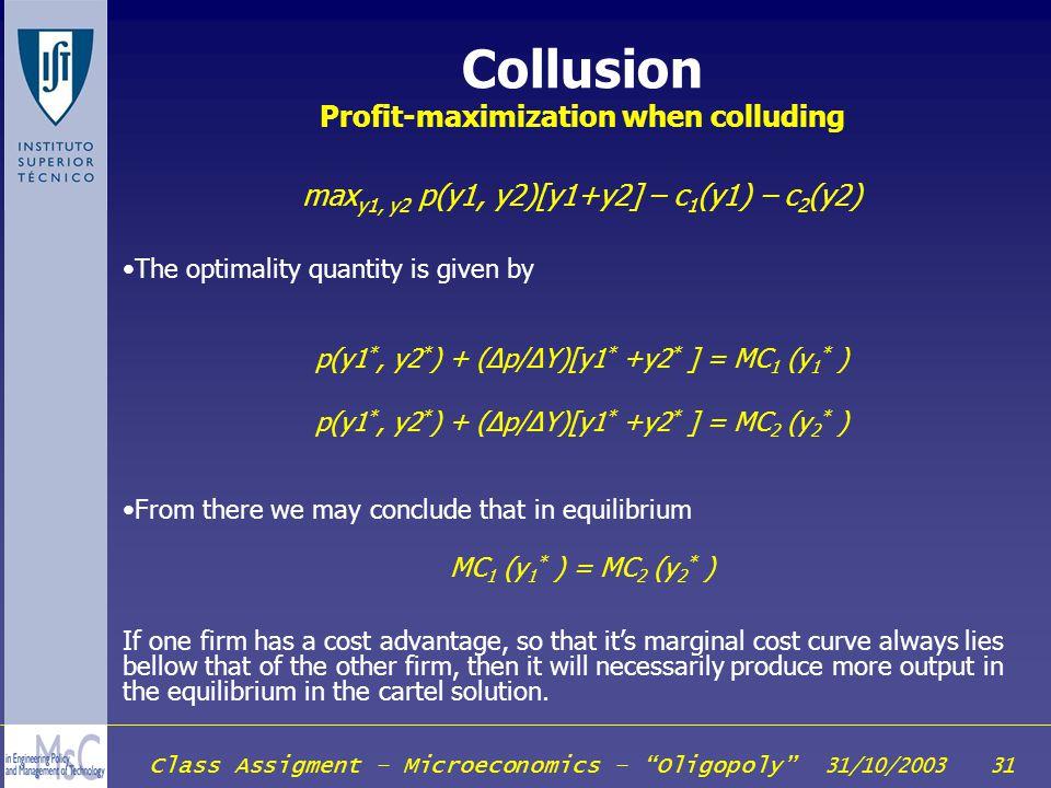 Collusion Profit-maximization when colluding
