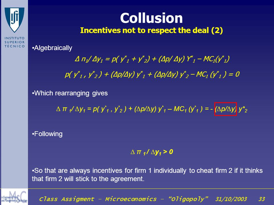 Collusion Incentives not to respect the deal (2)