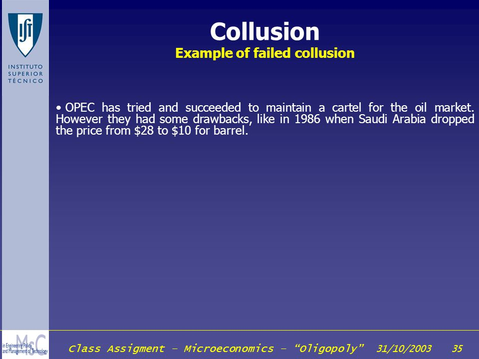 Collusion Example of failed collusion