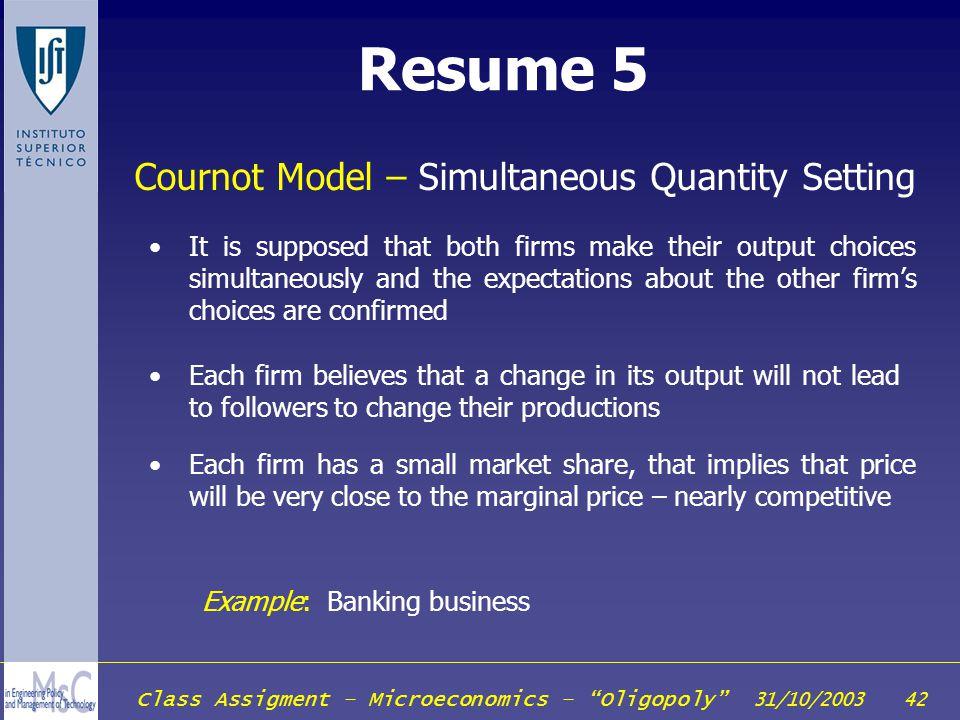 Resume 5 Cournot Model – Simultaneous Quantity Setting