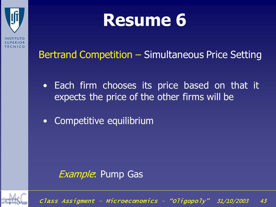 Resume 6 Bertrand Competition – Simultaneous Price Setting