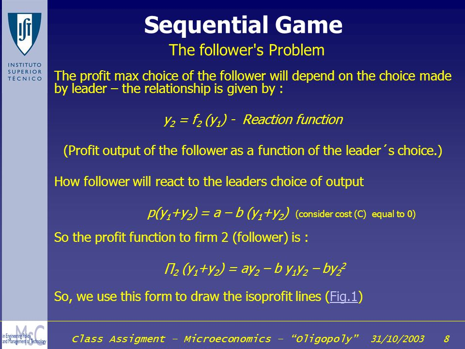 Sequential Game The follower s Problem