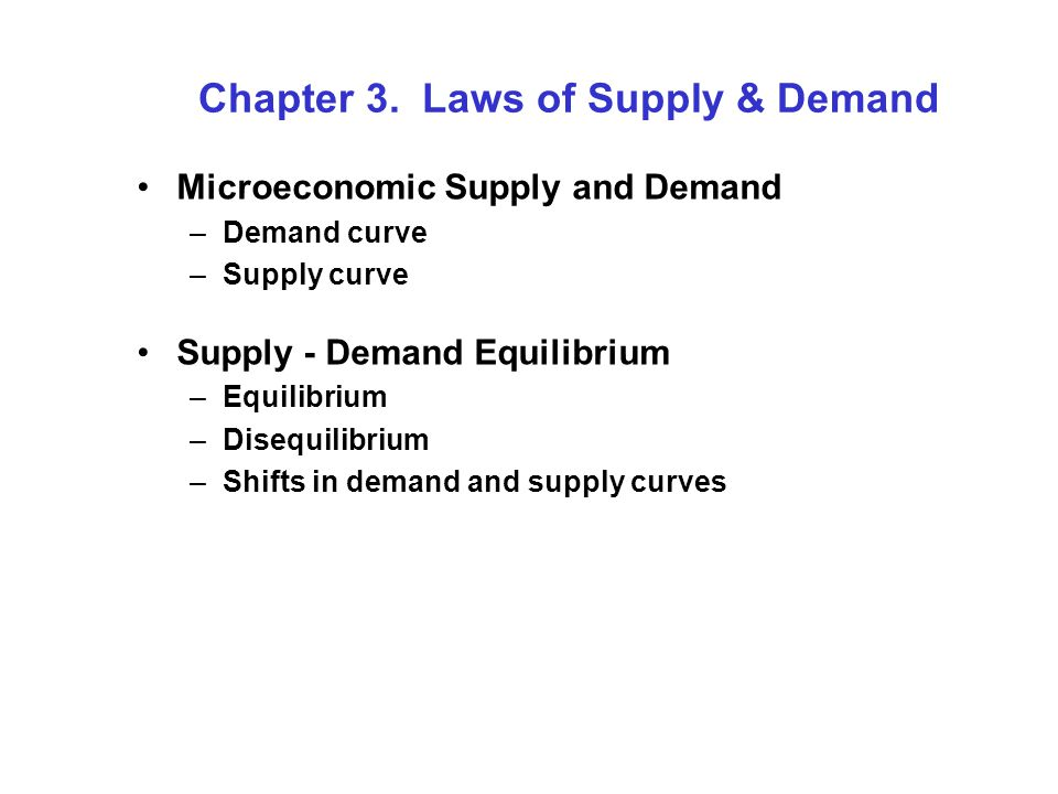Chapter 3. Laws of Supply & Demand