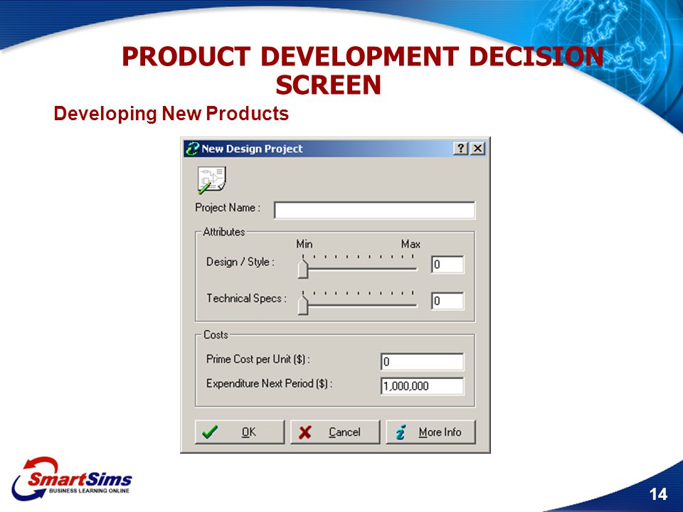 PRODUCT DEVELOPMENT DECISION SCREEN